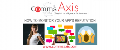 Feature image for app reputation monitoring blog post, apps, app marketing, app reputation, brand marketing, reputation management, Dan Purvis, Comms Axis, Communications Axis, Comm Axis, Communication Axis, CommsAxis, CommAxis, CommunicationsAxis, CommunicationAxis, Elena Voitenko, Lena Voitenko, Yalantis