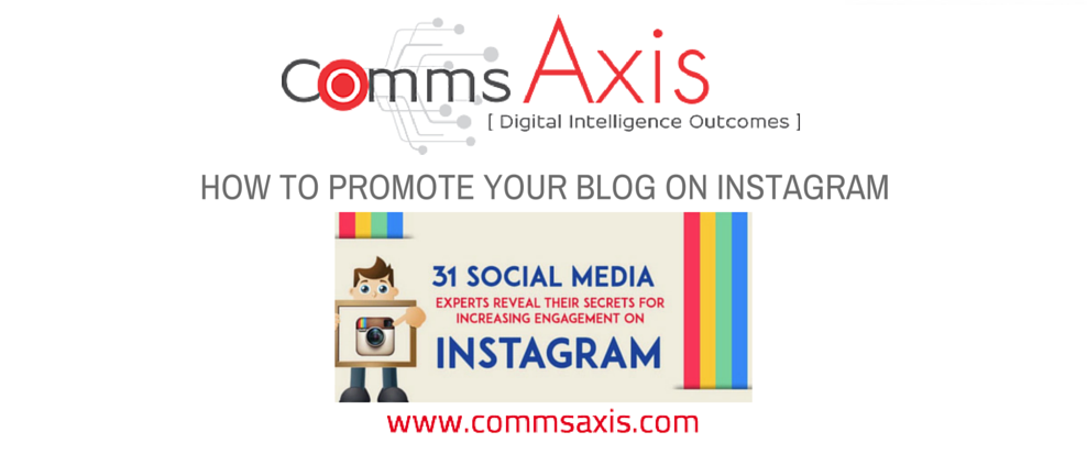Instagram Tips: How to promote your blog in 4 steps : Comms