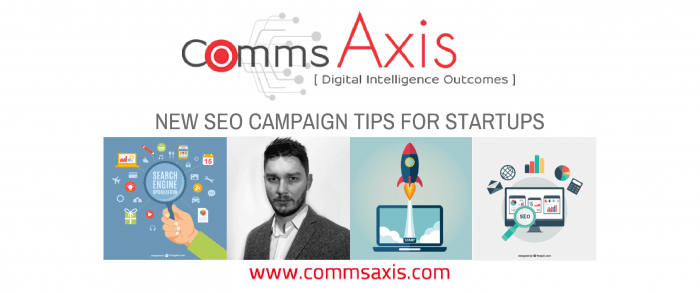 New SEO campaign tips for startups post by Nate Vickery for Comms Axis feature image