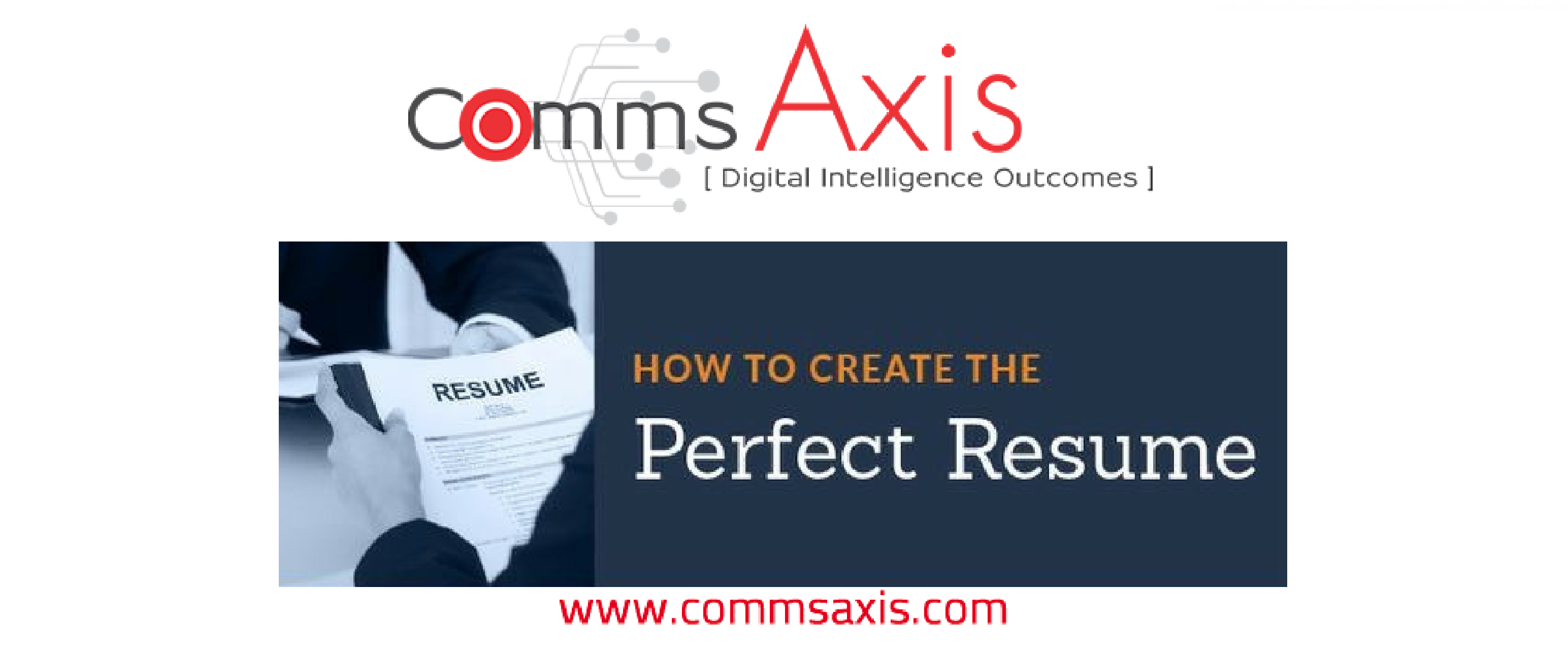 how to create the perfect resume cv infographic comms axis comms axis content marketing sales combined