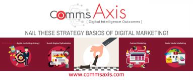 The Basics of Digital Marketing Strategy feature image for Tristan Chua article on Comms Axis covering SEO, social media, content marketing and all you need to know