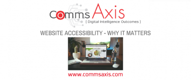Website Accessibility_ 4 Reasons Why Yours Must Be Accessible To All Feature Image for guest post by Jackie Value on Comms Axis blog_Website accessibility must not be seen as a nice to have. Read Jackie Vale's four undeniable reasons why your website should be accessible to all! | Comms Axis