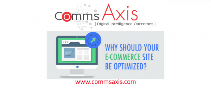 eCommerce Website Optimisation - Why it is a Must feature image for Ecommerce Site Optimisation infographic on Comms Axis_Learn why eCommerce site optimisation is a must by checking out this excellent infographic from CopyPress - if you need help with SEO, then give us a shout!