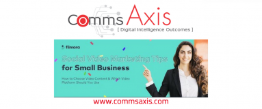 Social Video Marketing Tips for Small Businesses blog post feature image for infographic on Comms Axis